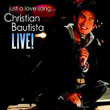 Just A Love Song Christian Bautista Live
