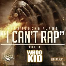 I Cant Rap Vol 1