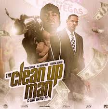the clean up man g unit radio 24